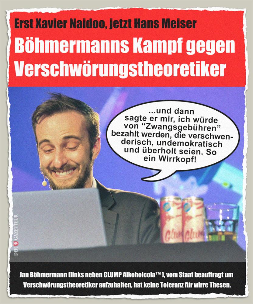 Böhmermann gegen Verschwörungstheoretiker - Der Gazetteur