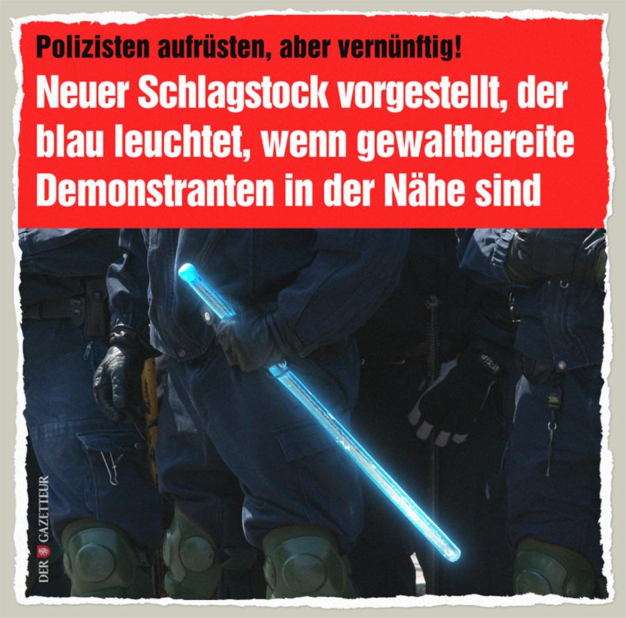 """Neuer Schlagstock """"Hau"""" - Der Gazetteur"""