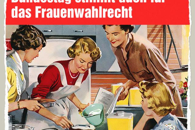 Jetzt auch Frauenwahlrecht - Der Gazetteur