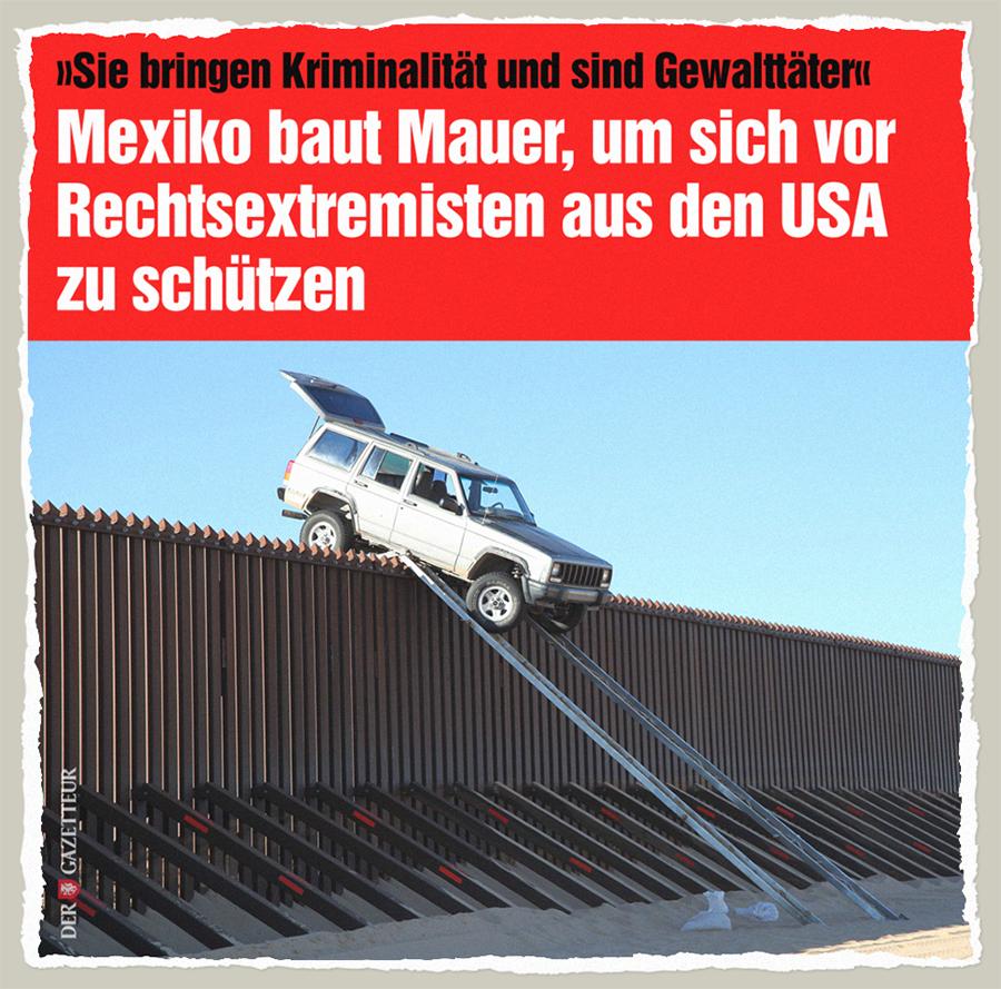 Mexikos Schutzmauer - Der Gazetteur