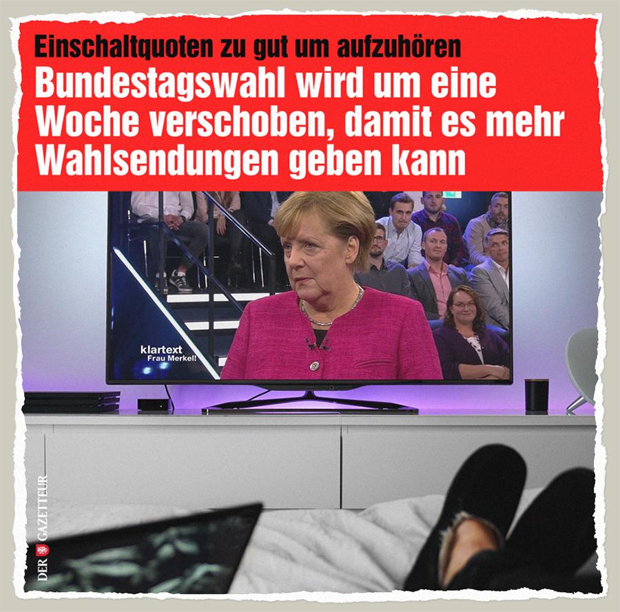 Mehr Wahlsendungen - Der Gazetteur