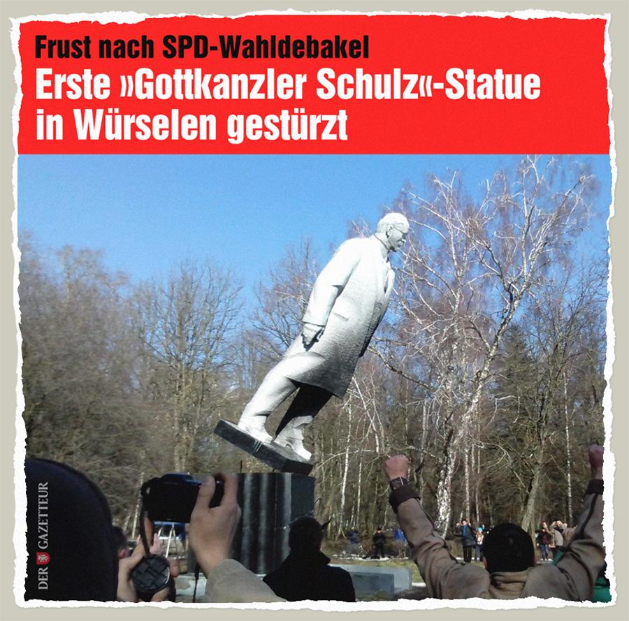 Schulz-Statue gestuerzt - Der Gazetteur