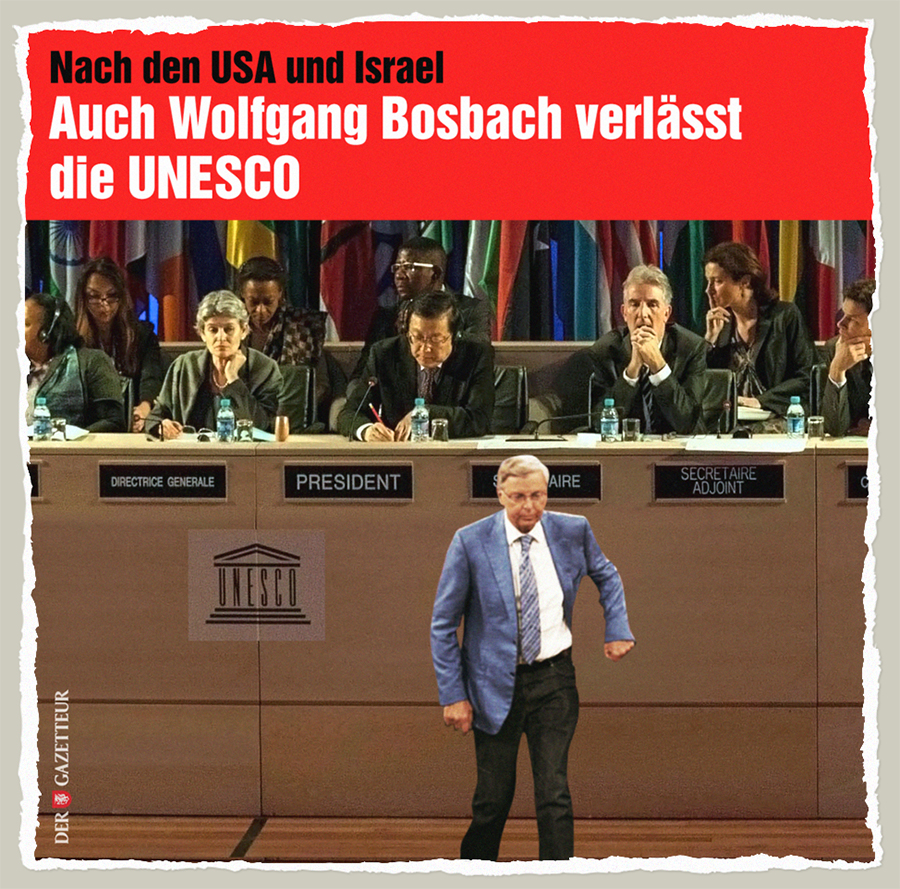 Bosbach Leaving UNESCO - Der Gazetteur
