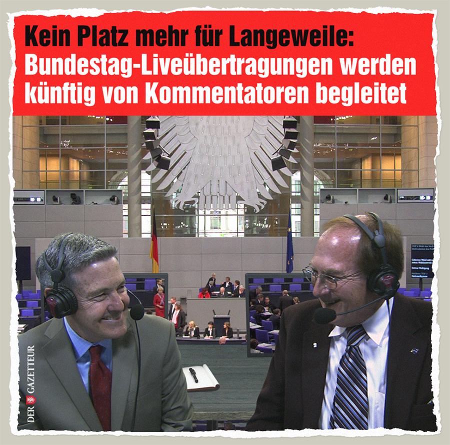 Bundestag-Kommentatoren - Der Gazetteur