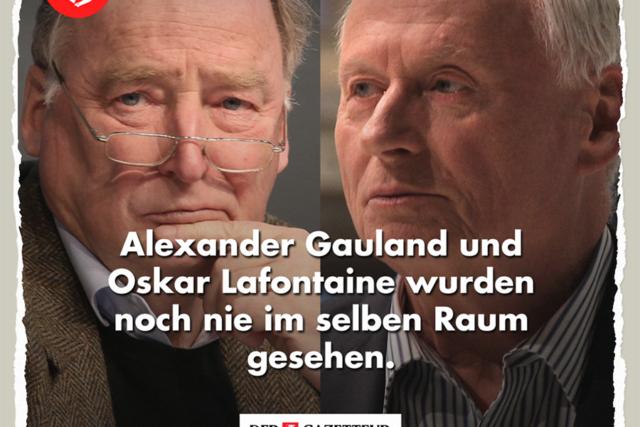 Gauland und Lafontaine - Der Gazetteur