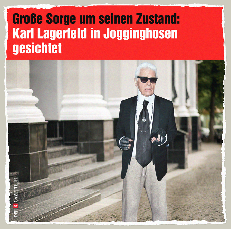 Lagerfeld in Jogginghosen - Der Gazetteur