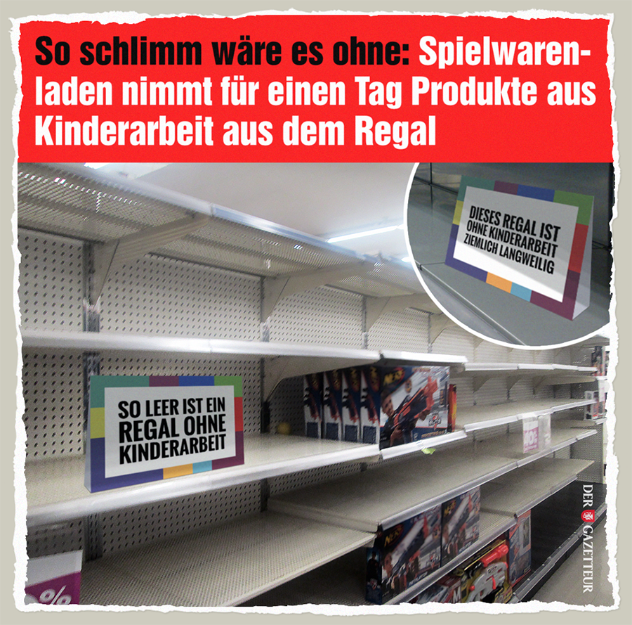 Regal ohne Kinderarbeit - Der Gazetteur