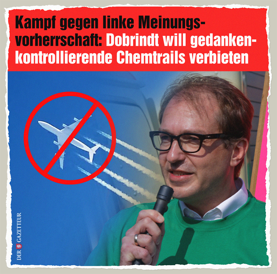 Dobrindts linke Chemtrails - Der Gazetteur