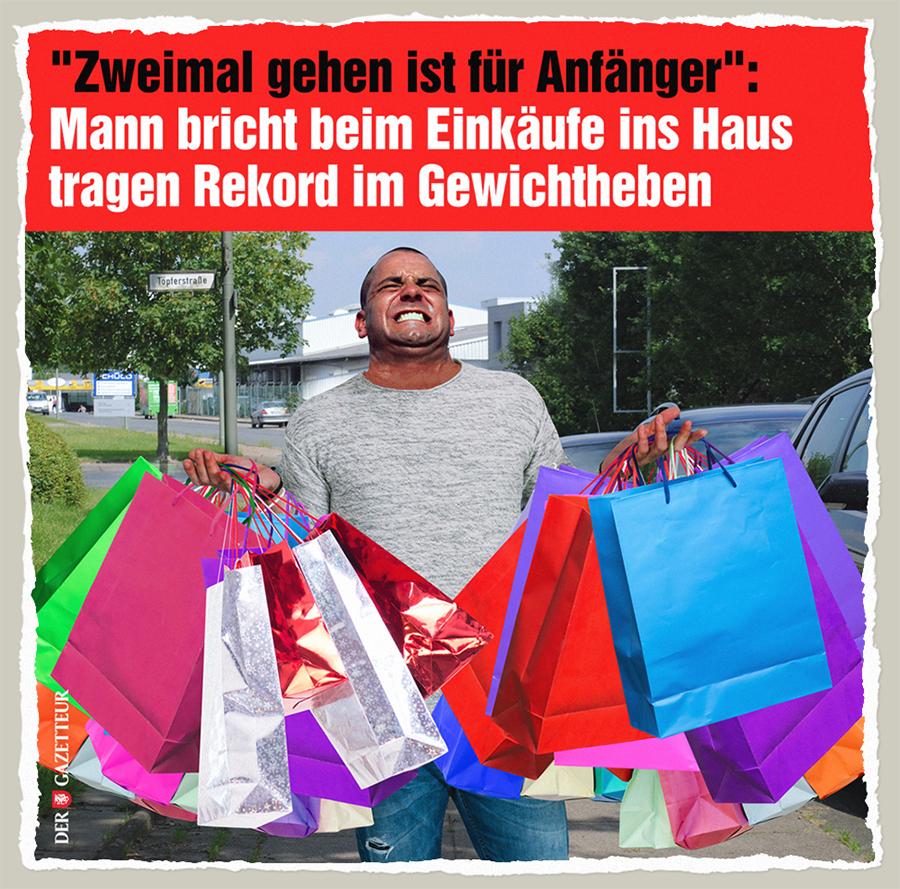 Neuer Rekord im Einkaufstuetentragen - Der Gazetteur
