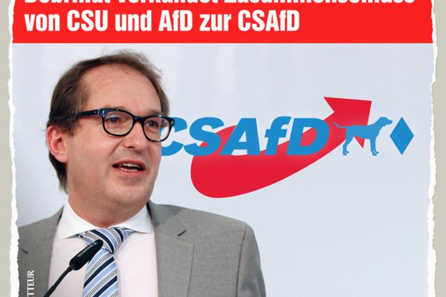 Dobrindt & die CSAfD - Der Gazetteur