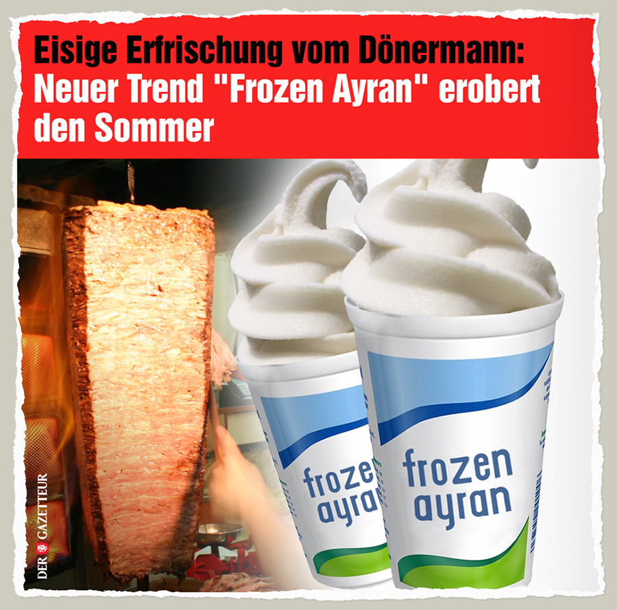 Frozen Ayran - Der Gazetteur