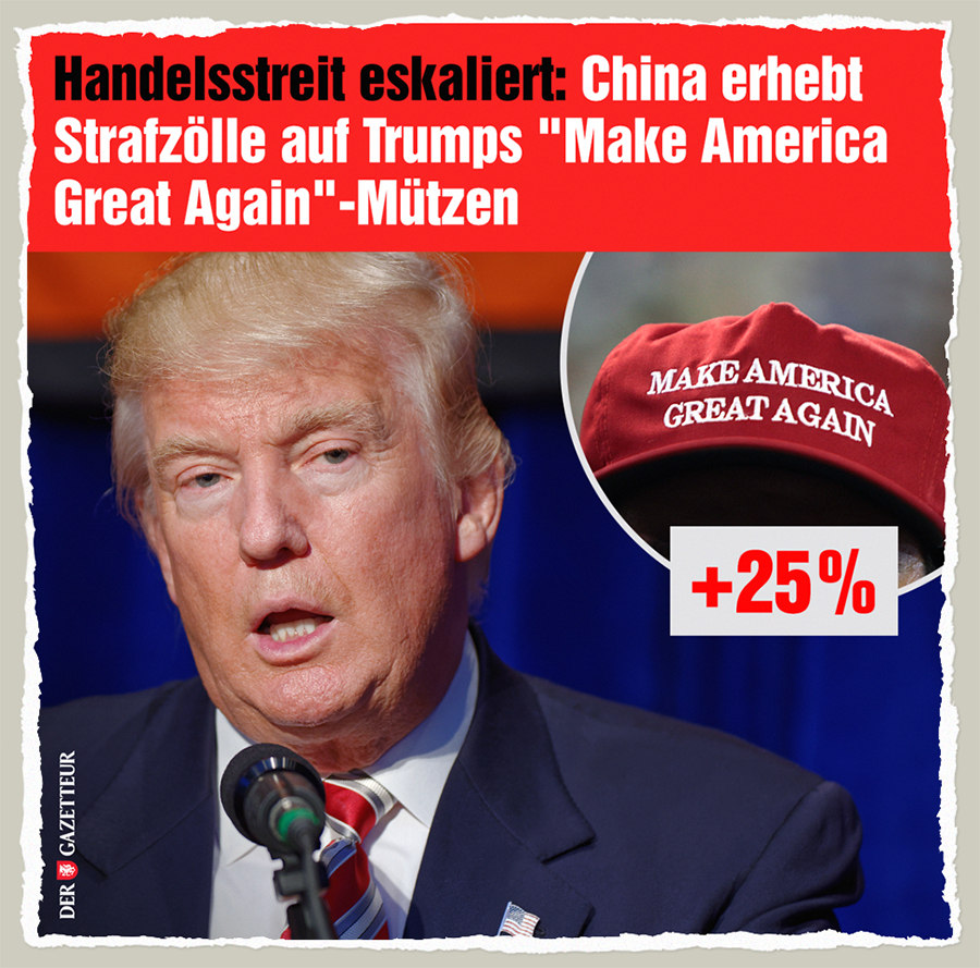 Make Zoll Great Again - Der Gazetteur